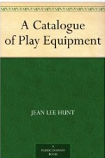 A Catalogue of Play Equipment