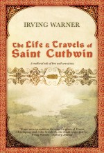 The Life & Travels of Saint Cuthwin