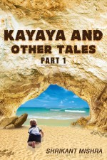 Kayaya and Other Tales Part 1