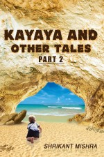 Kayaya and Other Tales Part 2