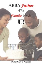 Abba Father The Family Needs U