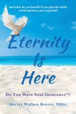 Eternity Is Here