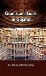 Grants and Gods in Gujarat