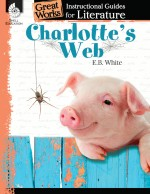 Charlotte's Web: Instructional Guides for Literature