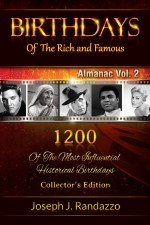 Birthdays of the Rich and Famous: Almanac Vol. 2