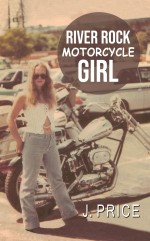River Rock Motorcycle Girl
