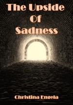 The Upside Of Sadness