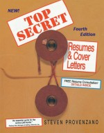 Top Secret Resumes and Cover Letters: The Complete Career Guide for All Job Seekers, Updated Fourth Edition