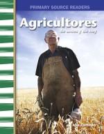 Agricultores de antes y de hoy: Read-Along eBook
