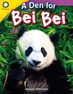 A Den for Bei Bei