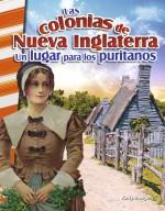 Las colonias de Nueva Inglaterra: Un lugar para los puritanos : Read-along eBook