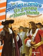 Las colonias del centro: Un granero del Nuevo Mundo: Read-along eBook