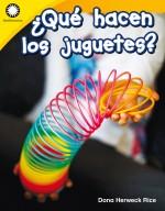 ¿Qué hacen los juguetes?: Read-Along eBook