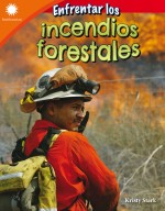 Enfrentar los incendios forestales: Read-Along eBook