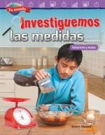 Tu mundo: Investiguemos las medidas: Volumen y masa: Read-along ebook