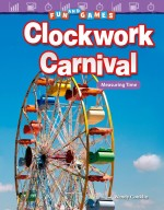 Fun and Games: Clockwork Carnival: Measuring Time: Read-along ebook