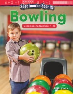 Spectacular Sports: Bowling: Decomposing Numbers 1-10: Read-Along eBook
