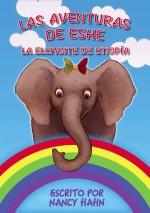 Las Aventuras de Eshe la Elefante de Etiopía