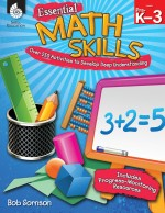 Essential Math Skills: Over 250 Activities to Develop Deep Understanding