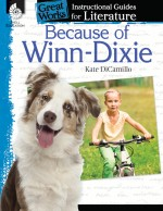Because of Winn-Dixie: Instructional Guides for Literature