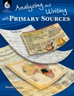Analyzing and Writing with Primary Sources