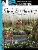 Tuck Everlasting: Instructional Guides for Literature