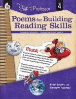 Poems for Building Reading Skills: The Poet and the Professor Level 4