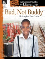 Bud, Not Buddy: Instructional Guides for Literature