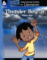 Thunder Boy Jr.: Instructional Guides for Literature