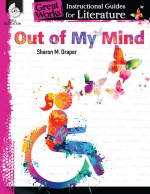 Out of My Mind: Instructional Guides for Literature