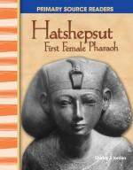 Hatshepsut: First Female Pharaoh