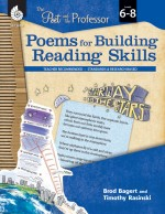 Poems for Building Reading Skills: The Poet and the Professor Levels 6-8