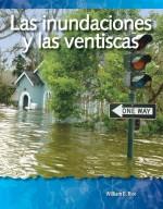 Las inundaciones y las ventiscas