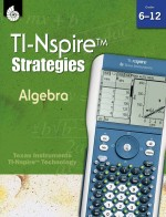 TI-Nspire Strategies: Algebra Grades 6-12