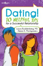 Dating! 10 Helpful Tips for a Successful Relationship