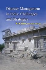 Disaster Management in India: Challenges and Strategies