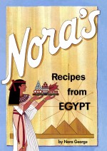 Nora's Recipes from Egypt