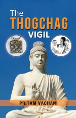 The Thogchag Vigil