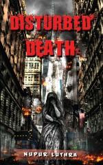 Disturbed Death