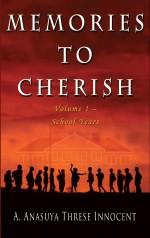 Memories to Cherish: Volume 1 School Years