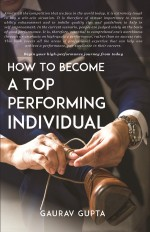 How to Become a Top Performing Individual