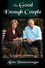 The Good Enough Couple: Rules for a Relationship