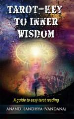 Tarot-Key to Inner Wisdom: A guide to easy tarot reading