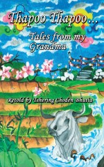Thapoo Thapoo…Tales from my Grandma