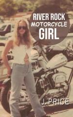 River Rock Motorcycle Girl