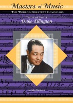 The Life and Times of Duke Ellington