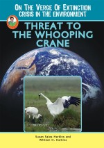 Threat to the Whooping Crane
