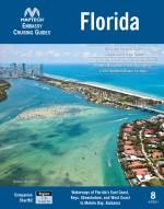 Embassy Cruising Guide Florida, 8th edition: Waterways of Florida's East Coast, Keys, Okeechobee, and West Coast to Mobile Bay, Alabama