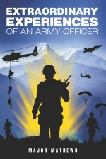 Extraordinary Experiences of an Army Officer
