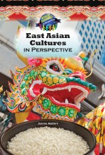 East Asian Cultures in Perspective